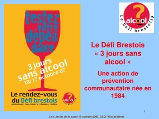 Le D fi Brestois   3 jours sans alcool    Une action de pr vention communautaire n e en 1984