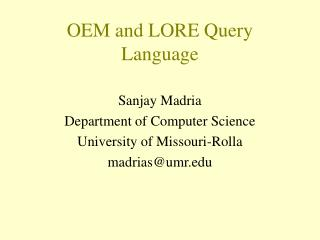 OEM and LORE Query Language
