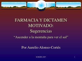 FARMACIA Y DICTAMEN MOTIVADO: Sugerencias