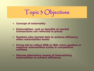 Topic 3 Objectives