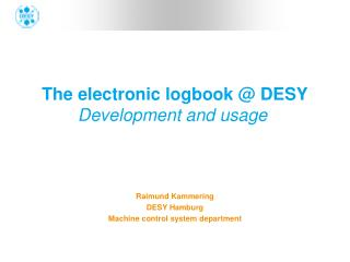 The electronic logbook @ DESY Development and usage