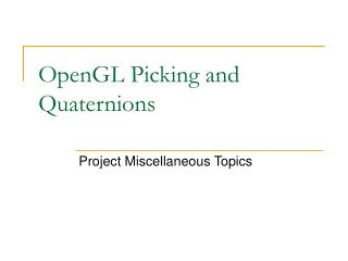 OpenGL Picking and Quaternions