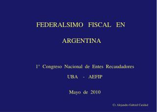 FEDERALSIMO   FISCAL   EN   ARGENTINA