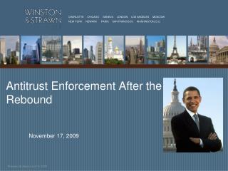 Antitrust Enforcement After the Rebound