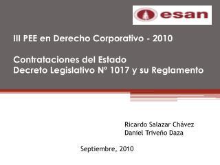 Ricardo Salazar Chávez Daniel Triveño Daza Septiembre, 2010