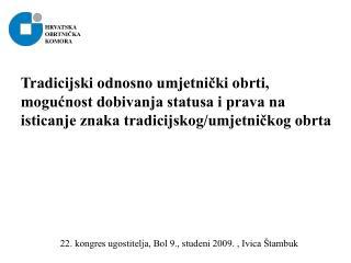 22. kongres ugostitelja, Bol 9., studeni 2009. , Ivica Štambuk