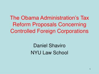 The Obama Administration's Tax Reform Proposals Concerning Controlled Foreign Corporations