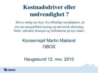 Konsernsjef Martin Mæland OBOS Haugesund 12. nov. 2010