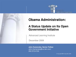 Obama Administration:  A Status Update on Its Open Government Initiative