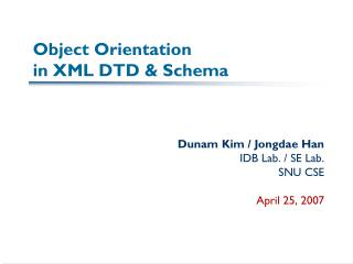 Object Orientation  in XML DTD & Schema