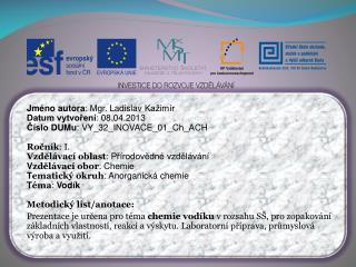 Jm�no autora : Mgr. Ladislav  Ka�im�r Datum vytvo?en� : 08.04.2013