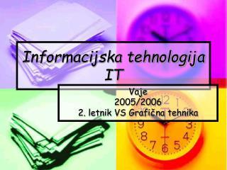 Informacijska tehnologija IT