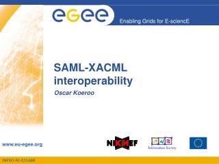 SAML-XACML interoperability