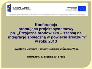 Konferencja  promująca projekt systemowy
