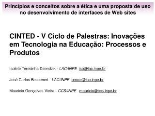 CINTED - V Ciclo de Palestras: Inova��es em Tecnologia na Educa��o: Processos e Produtos