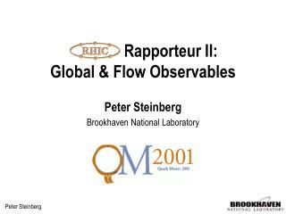 Rapporteur II: Global & Flow Observables