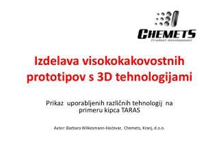Izdelava visokokakovostnih prototipov s 3D tehnologijami