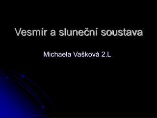Vesmír a sluneční soustava