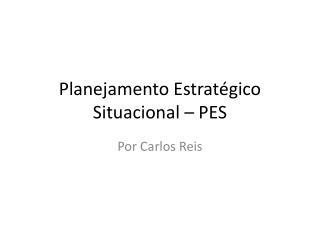 Planejamento Estrat gico Situacional   PES