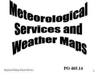 Meteorological  Services and  Weather Maps