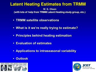 Latent Heating Estimates from TRMM