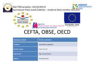 CEFTA, OBSE, OECD