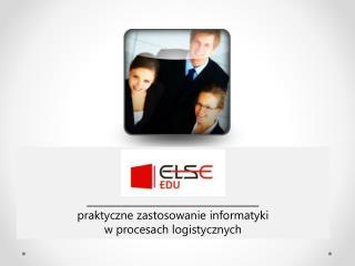 elseEDU _ ______________________________ praktyczne zastosowanie informatyki