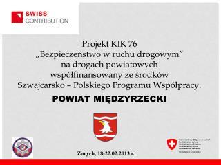Zurych,  18-22.02.2013  r.
