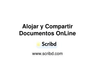Alojar y Compartir Documentos OnLine