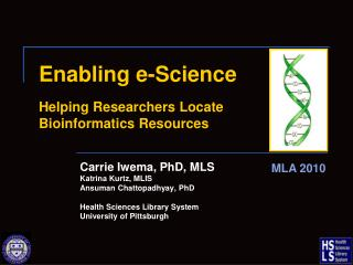 Enabling e-Science Helping Researchers Locate           Bioinformatics Resources