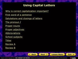 Why is correct capitalization important? First word of a sentence