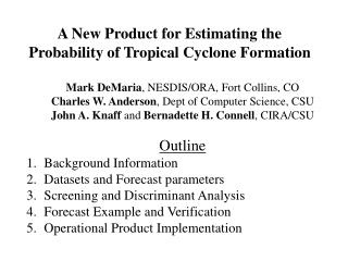 A New Product for Estimating the Probability of Tropical Cyclone Formation