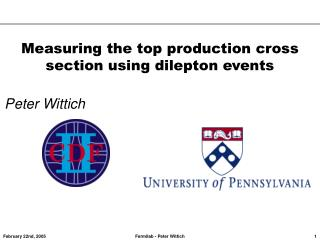 Measuring the top production cross section using dilepton events