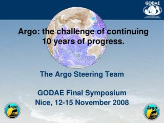 Argo: the challenge of continuing 10 years of progress.