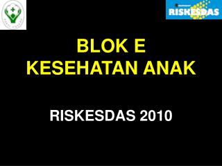BLOK E KESEHATAN ANAK
