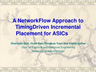 A Network­Flow Approach to Timing­Driven Incremental Placement for ASICs