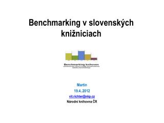 Benchmarking vslovenských knižniciach