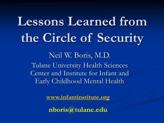 Lessons Learned from the Circle of Security