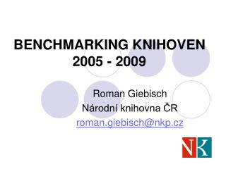 BENCHMARKING KNIHOVEN 2005 - 2009
