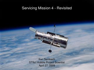 Servicing Mission 4 - Revisited