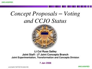 Concept Proposals   Voting  and CCJO Status
