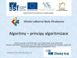Algoritmy � principy algoritmizace