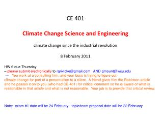 CE 401 Climate Change Science and Engineering climate change since the industrial revolution