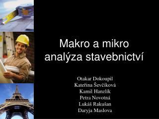Makro a mikro analýza stavebnictví