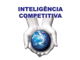 INTELIG�NCIA COMPETITIVA