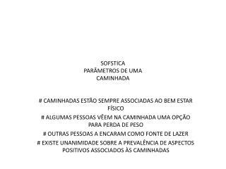 SOFSTICA PARÂMETROS DE UMA CAMINHADA