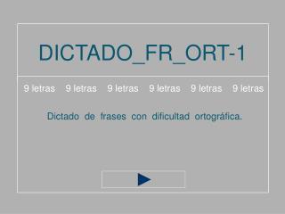 DICTADO_FR_ORT-1