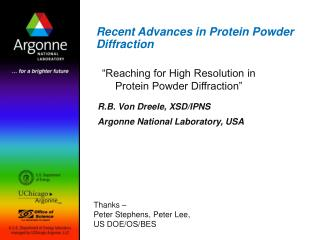Recent Advances in Protein Powder Diffraction