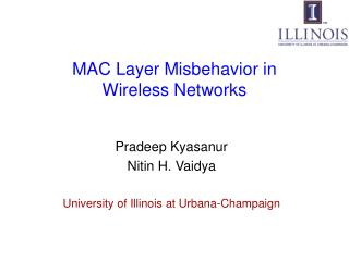 MAC Layer Misbehavior in Wireless Networks