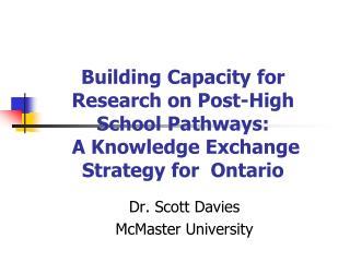 Dr. Scott Davies McMaster University